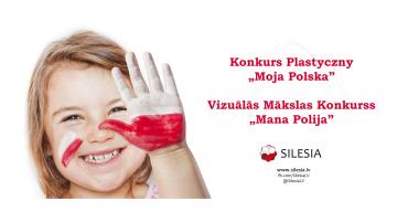 """Vizuālās Mākslas Konkurss """"Mana Polija"""" / Konkurs Plastyczny """"Moja Polska"""""""